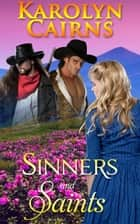 Sinners and Saints ebook by Karolyn Cairns