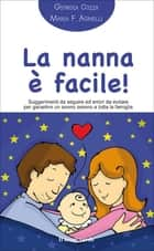La nanna è facile! eBook by Giorgia Cozza