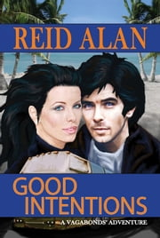 Good Intentions ebook by Reid Alan