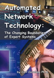 Automated Network Technology ebook by Carl P. Catalano