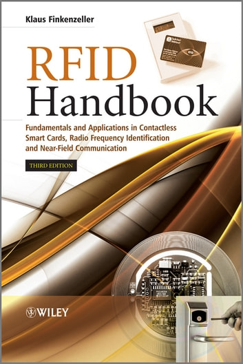RFID Handbook - Fundamentals and Applications in Contactless Smart Cards, Radio Frequency Identification and Near-Field Communication ebook by Klaus Finkenzeller