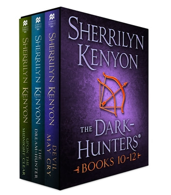 The Dark-Hunters, Books 10-12 - (The Dream-Hunter, Devil May Cry, Upon the Midnight Clear) ebook by Sherrilyn Kenyon