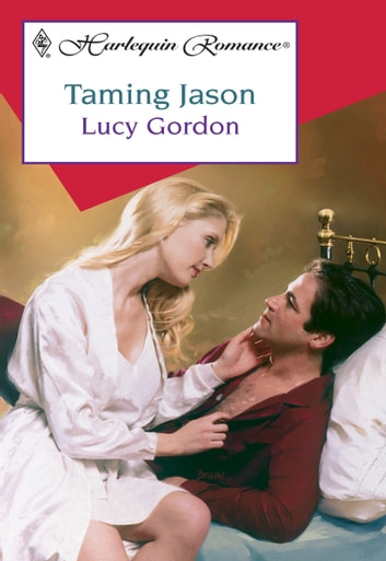 Taming Jason ebook by Lucy Gordon