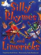 Silly Rhymes and Limericks ebook by Nicola Baxter