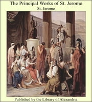 The Principal Works of St. Jerome ebook by St. Jerome