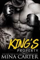 King's Property (Paranormal Shapeshifter Romance) ebook by Mina Carter