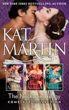 The Necklace Trilogy Complete Collection ebook by KAT MARTIN