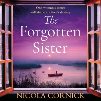 The Forgotten Sister audiobook by Nicola Cornick