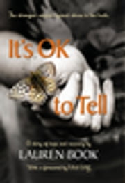 It's OK to Tell - A Story of Hope and Recovery ebook by Lauren Book