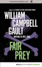 Fair Prey eBook by William Campbell Gault