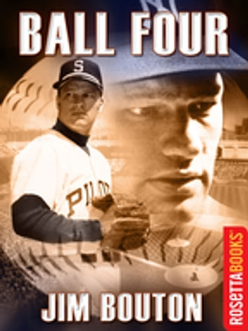 Ball Four (RosettaBooks Sports Classics) ebook by Bouton Jim