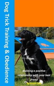 Dog Trick Training and Obedience ebook by Susan Day