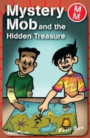 Mystery Mob and the Hidden Treasure 電子書 by Roger Hurn