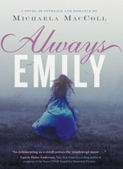 Always Emily ebook by Michaela MacColl
