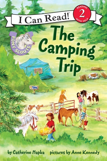 Pony Scouts: The Camping Trip ebook by Catherine Hapka