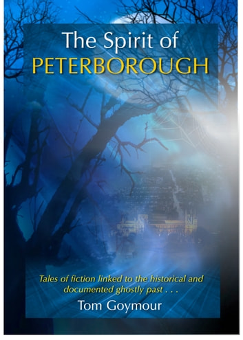 The Spirit of Peterborough ebook by Tom Goymour