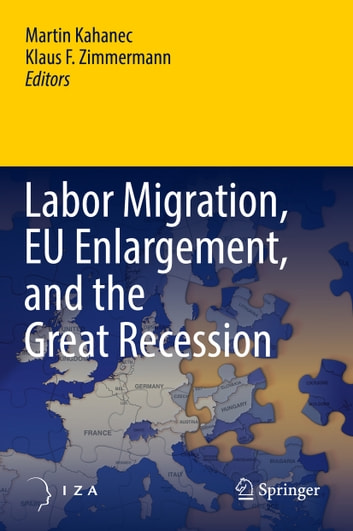 Labor Migration, EU Enlargement, and the Great Recession ebook by
