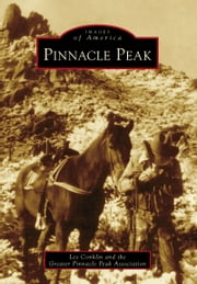 Pinnacle Peak ebook by Les Conklin,The Greater Pinnacle Peak Association