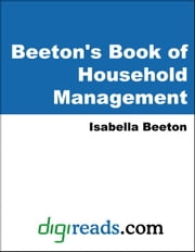 Beeton's Book of Household Management ebook by Beeton, Isabella