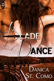 Blade Dance ebook by Danica St. Como