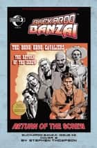 Buckaroo Banzai: Return of the Screw #2 ebook by Earl Rauch, Stephen Thompson, Ken Wolak