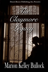 The Claymore Legacy ebook by Marion Kelley Bullock