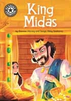 King Midas - Independent Reading 15 ebook by Damian Harvey, Sonya Abby Soekarno