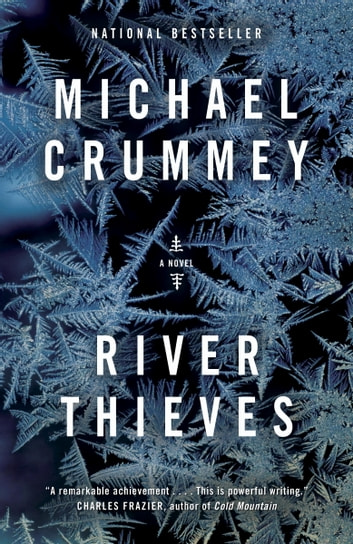 River Thieves ebook by Michael Crummey