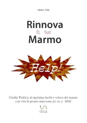 Rinnova il tuo Marmo ebook by Memer Fello