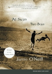 At Swim, Two Boys ebook by Jamie O'Neill