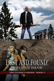 Lost And Found ebook by H. Susan Shaw