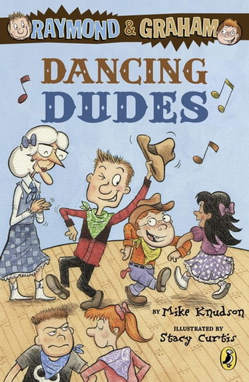 Raymond and Graham: Dancing Dudes ebook by Mike Knudson