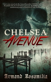 Chelsea Avenue ebook by Armand Rosamilia