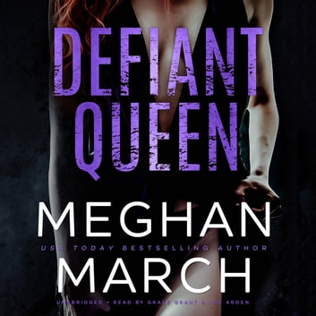 Defiant Queen audiobook by Meghan March