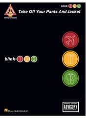blink-182 - Take Off Your Pants and Jacket (Songbook) ebook by Blink-182