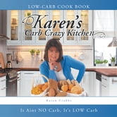 Karen's Carb Crazy Kitchen ebook by Karen Crabbe