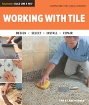 Working with Tile ebook by Tom Meehan,Lane Meehan