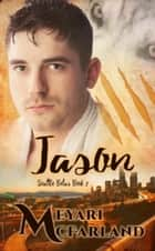 Jason ebook by Meyari McFarland