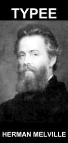 Typee [con Glossario in Italiano] ebook by Herman Melville, Eternity Ebooks