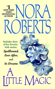 A Little Magic ebook by Nora Roberts