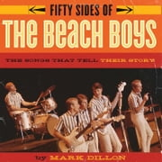 Fifty Sides of the Beach Boys ebook by Mark Dillon