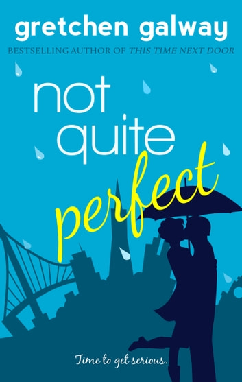 Not Quite Perfect ebook by Gretchen Galway
