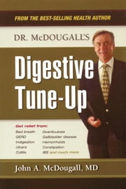 Dr. McDougall's Digestive Tune-Up ebook by John McDougall