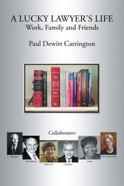 A Lucky Lawyer'S Life ebook by Paul Dewitt Carrington