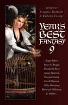 Year's Best Fantasy 9 ebook by David G. Hartwell, Kathryn Cramer