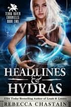 Headlines & Hydras ebook by Rebecca Chastain