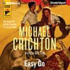 Easy Go audiobook by Michael Crichton, John Lange