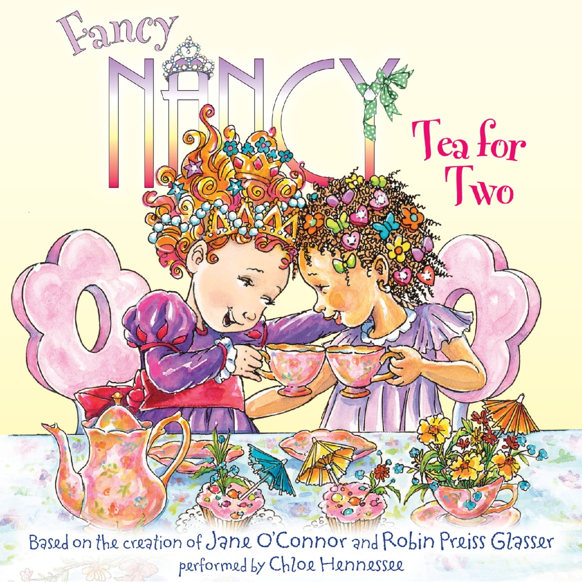 Fancy Nancy: Tea for Two Audiobook by Jane O'Connor - 9780062120748 |  Rakuten Kobo