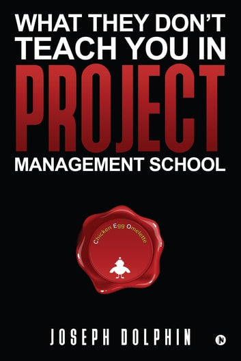 What they dont teach you in project management school ebook by what they dont teach you in project management school ebook by joseph dolphin fandeluxe Image collections