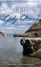Lady Chance ebook by Caro French